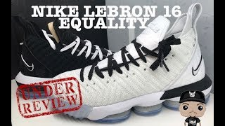 47cc34d2279 Nike Lebron 16 Equality BHM Home Away Sneakers Breakdown + Detailed Review   Lebron  NBA