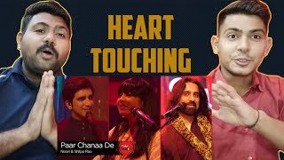 Paar Chanaa De | Coke Studio season 9 | Shilpa Rao & Noori | Indian Reaction