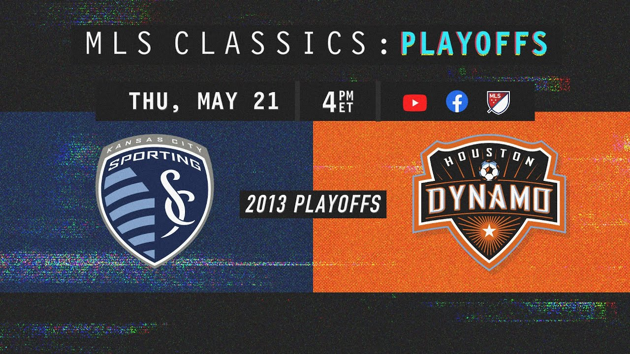 The Winner Advances to 2013 MLS Cup! Sporting Kansas City vs Houston Dynamo | MLS Playoffs Classics