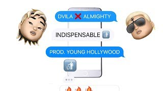 Dvila Ft. Almighty - Indispensable
