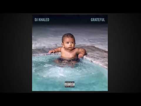 DJ Khaled Grateful Album Songs Ft  Justin Bieber,Chance The Rapper,Drake and More