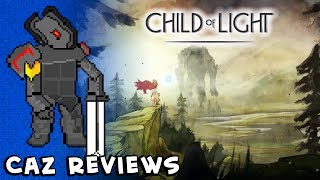 Child Of Light Review   Caz (PC, PS4, PS3, Wii U, Xbox 360, Xbox One)