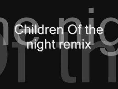 Children Of the night remix