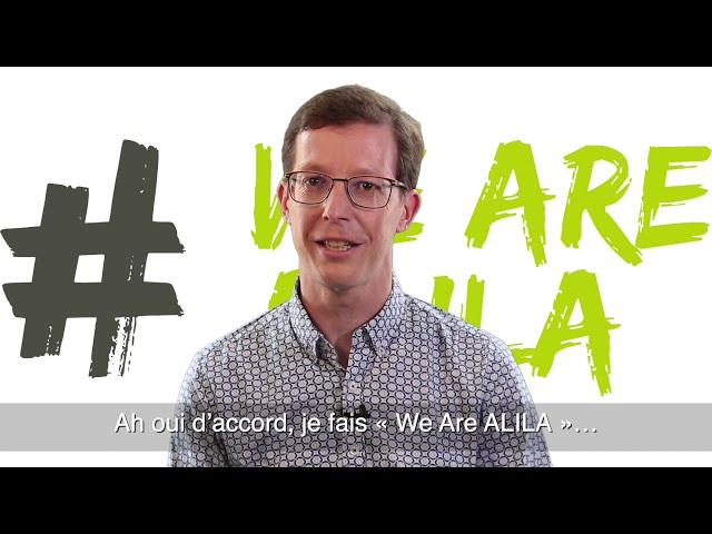 WE ARE ALILA - Guillaume CHAPELLE – Responsable Qualité Clients