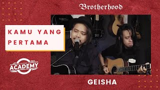 Download Lagu GEISHA - Kamu yang Pertama - Brotherhood Version mp3