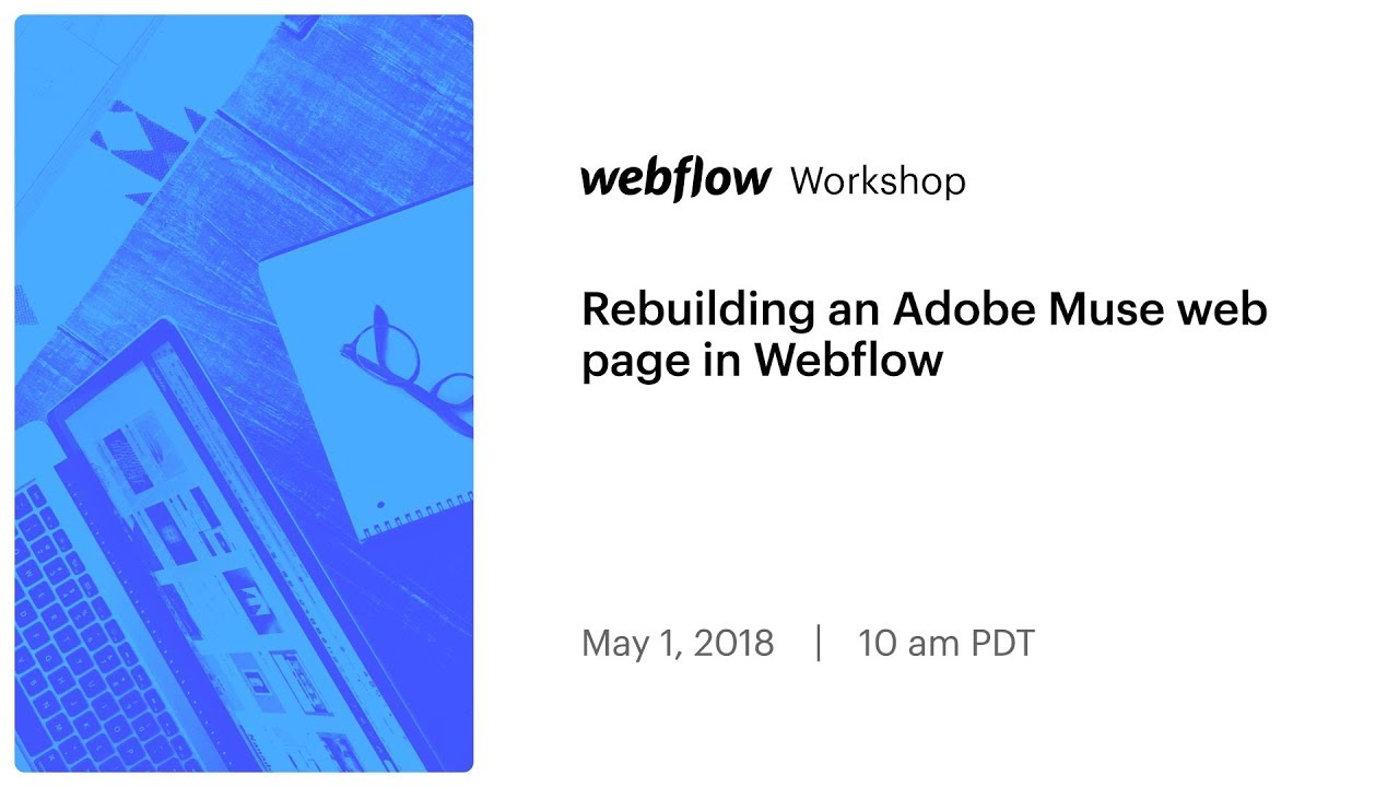 Rebuilding an Adobe Muse web page in Webflow