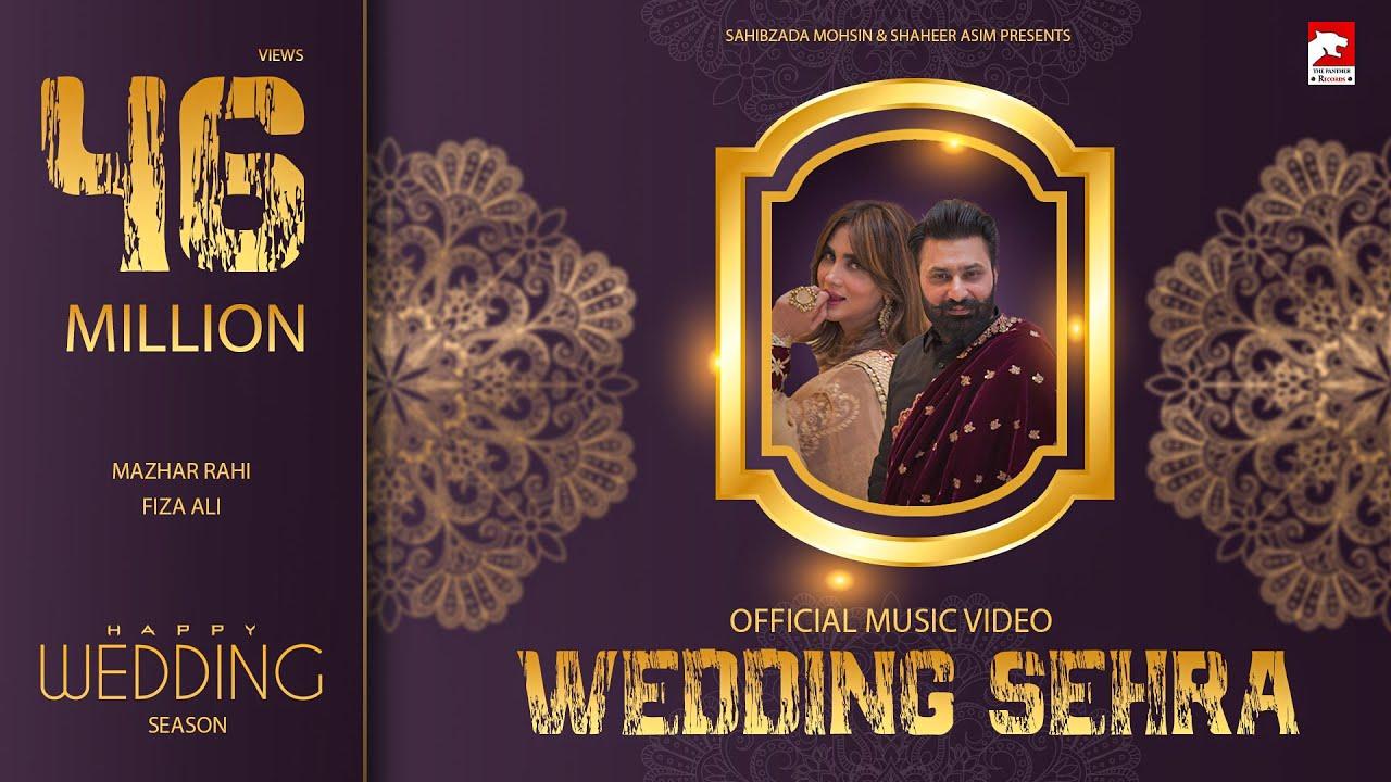 Download Wedding Sehra   Mazhar Rahi   Fiza Ali   Haris Ali   Minahil Malik   Wedding Song 2020