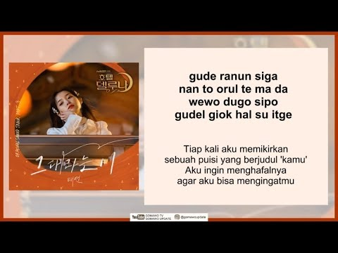 TAEYEON - A POEM TITLED YOU (All About You) OST. Hotel Del Luna (Easy Lyrics + Indo Sub) By GOMAWO