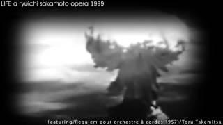 1-1 War and Revolution / LIFE a ryuichi sakamoto opera 1999