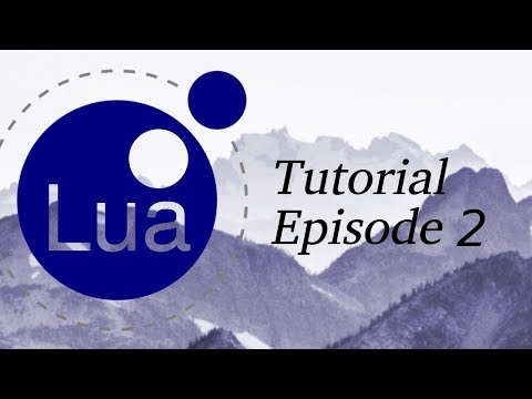 Lua Programming Tutorial | Episode 2 | Functions And Tables