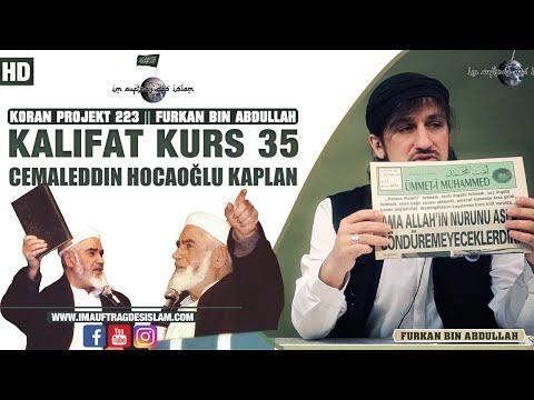 Kalifat Kurs 35 | Cemaleddin Hocaoğlu Kaplan | Furkan Bin Abdullah
