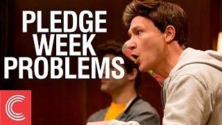 Pledge Week Problems