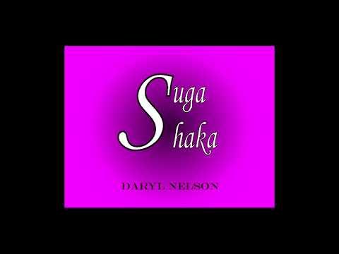 Daryl Nelson Suga Shaka