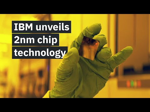 IBM Unveils World's First 2 Nanometer Chip Technology, Opening a...