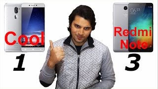 [Hindi-हिन्दी] Coolpad Cool 1 vs Redmi Note 3  (Opinion Only)