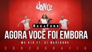 Agora Você Foi Embora - MC G15 ft. DJ Marlboro | FitDance TV (Coreografia) Dance Video