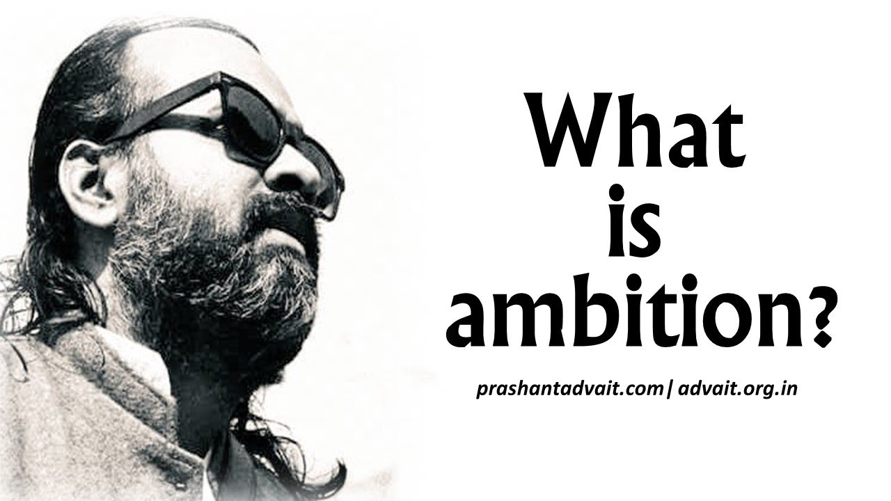 What is ambition
