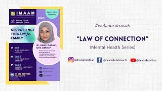 Download Law Of Connection bersama dr. Aisah Dahlan, CHt., CM.NNLP