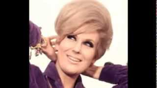 DUSTY SPRINGFIELD Your Love Still Brings Me To My Knees