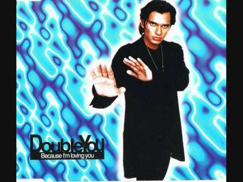 02. Double You - Because Loving You (Euro Radio Mix)