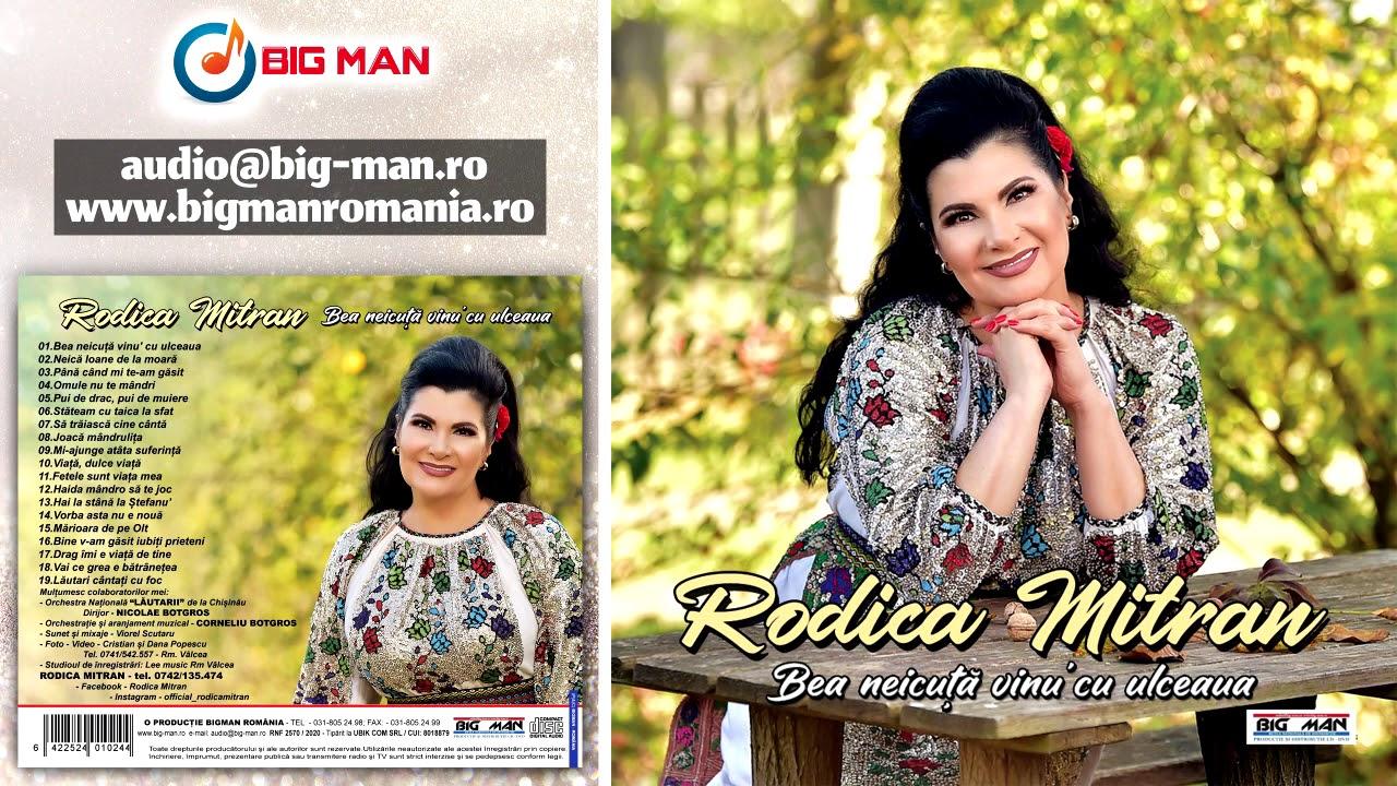 Colaj Album Full - Bea neicuță vinu' cu ulceaua - RODICA MITRAN - Muzica Populara 2020