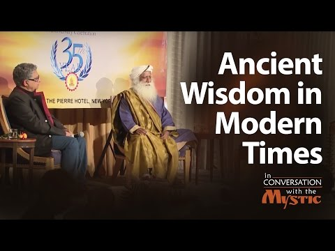 """Ancient Wisdom in Modern Times"" - Deepak Chopra in Conversation with Sadhguru"