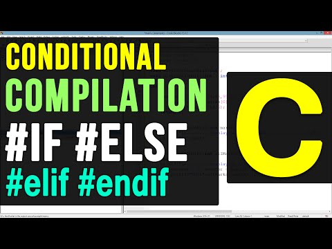 36 | Conditional Compilation Macros #if #else #elif #endif in C Video Tutorial