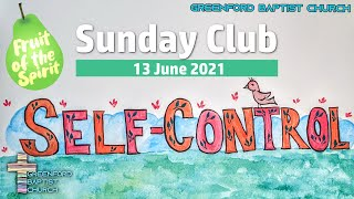 Greenford Baptist Church Sunday Club - 23 May 2021