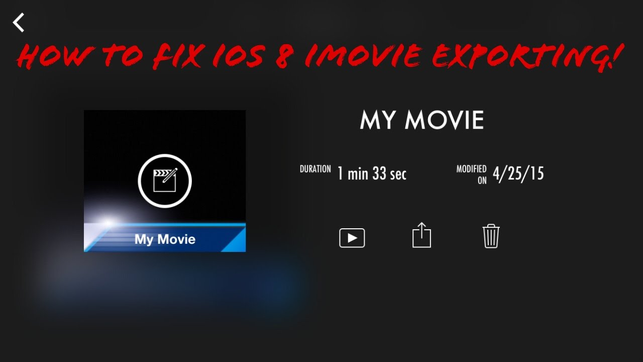 How to Fix iOS 8 iMovie Exporting Problems (Super Simple and Easy  Solution!) Instructional Video