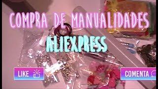 Haul #12 ♥ Compras de Manualidades en Aliexpress (Isa Luna)