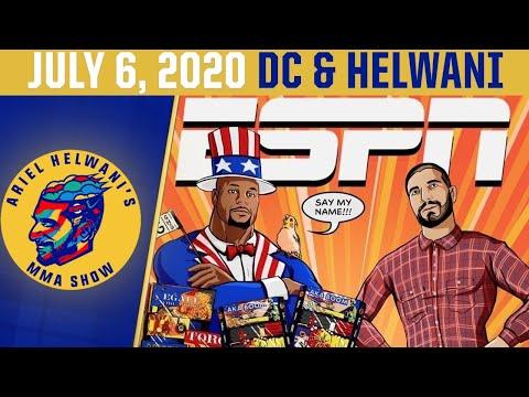 Ariel Helwani's MMA Show (July 6, 2020) | ESPN MMA
