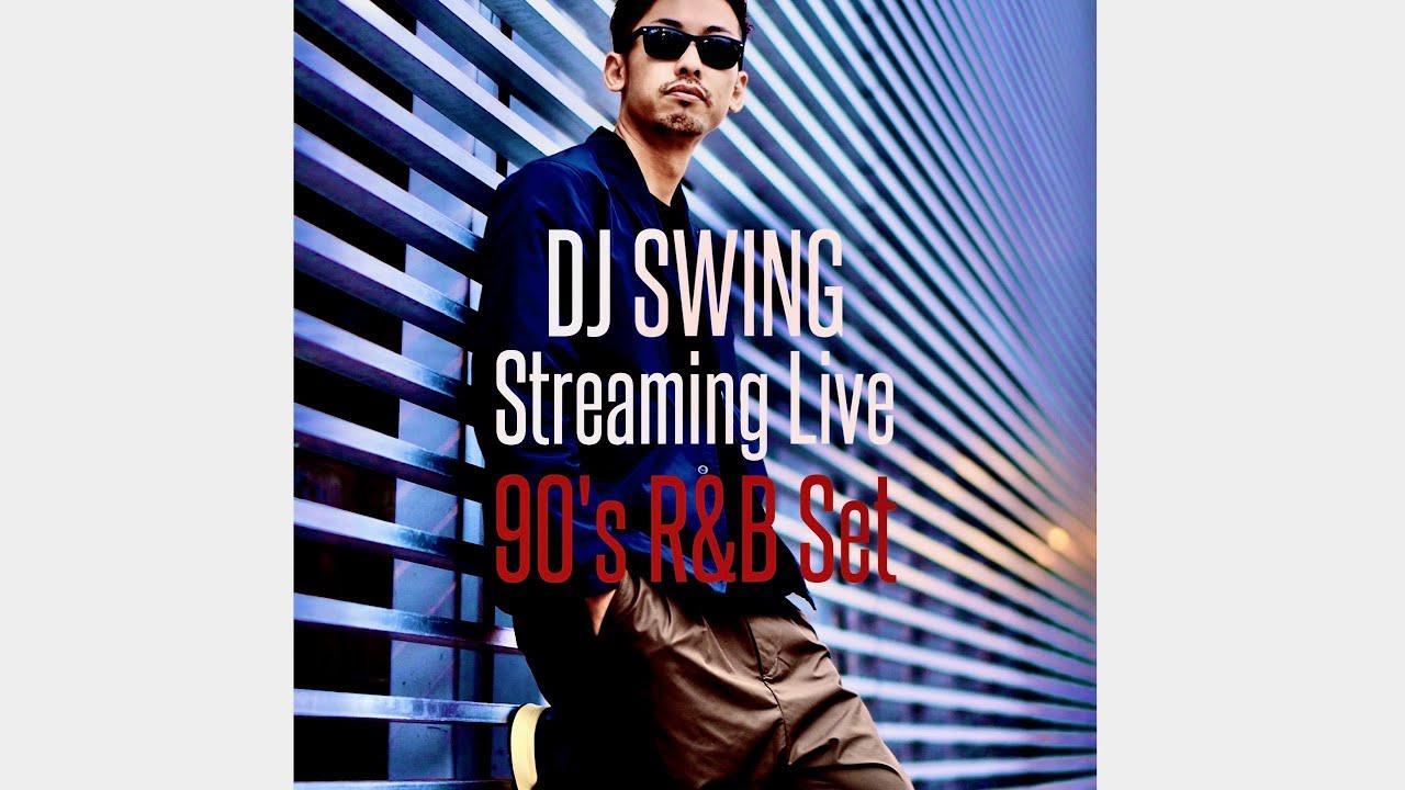 DJ SWING Streaming Live -90's R&B Set- 【US R&B, New Jack Swing, UK R&B, etc】April 1