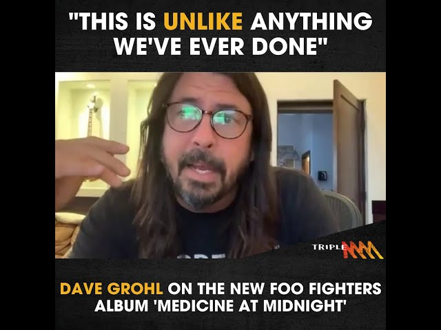 """This is unlike anything we've ever done"" Dave Grohl on the new Foo Fighters album 