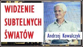 NOWOŚĆ VTV! WIDZENIE SUBTELNYCH ŚWIATÓW - Andrzej Kowalczyk - 17.09.2018 r. © VTV