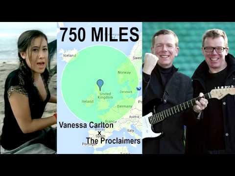 750 Miles  Vanessa CarltonThe Proclaimers mashup