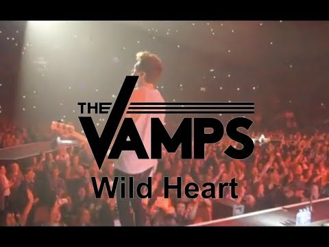 The Vamps - Wild Heart (Live At O2 Arena)