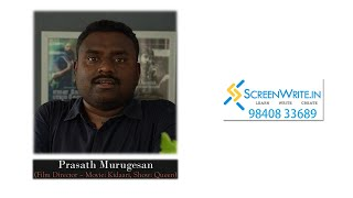 CELEBRITIES SPEAK: PRASATH MURUGESAN | SAB JOHN EDATHATTIL | SCREENWRITE