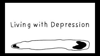 Living with Deprssion โรคซึมเศร้าในวันที่เราตกหลุม