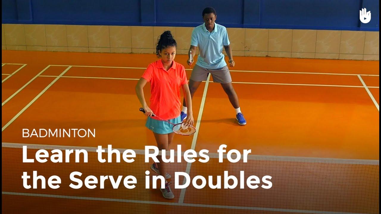 Serve: Doubles Rules | Badminton
