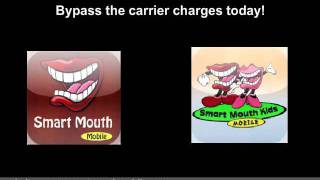 Smart Mouth Mobile Unlimited Text And VoIP Calling Prove Serious Threat To Cellular Carriers