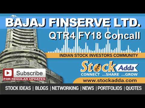 Bajaj Finserve Ltd Investors Conference Call Qtr4 FY18