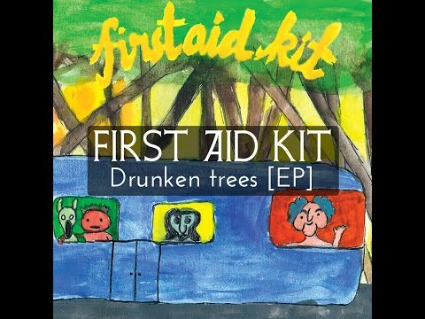 First Aid Kit - Drunken Trees EP