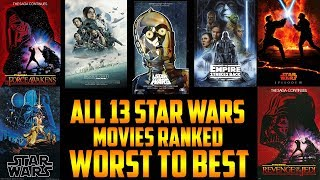 All 13 Star Wars Movies Ranked From Worst to Best (Star Wars The Last Jedi)