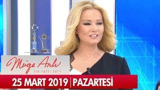 Müge Anlı ile Tatlı Sert 25 Mart 2019 Pazartesi - Tek Parça