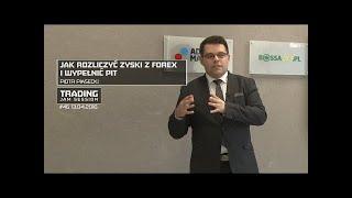 Jak Rozliczyć Zyski Z Forex I Wypełnić Pit, Piotr Piasecki #46 Tjs 13.04.2016 [Czas Na Zysk Forex]