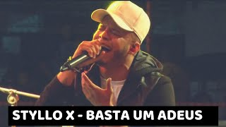 Styllo X - Basta Um Adeus (DVD Na Praça Retrô)