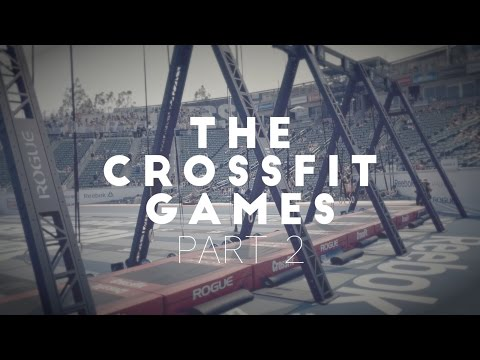 The Crossfit Games 2016 - Part 2