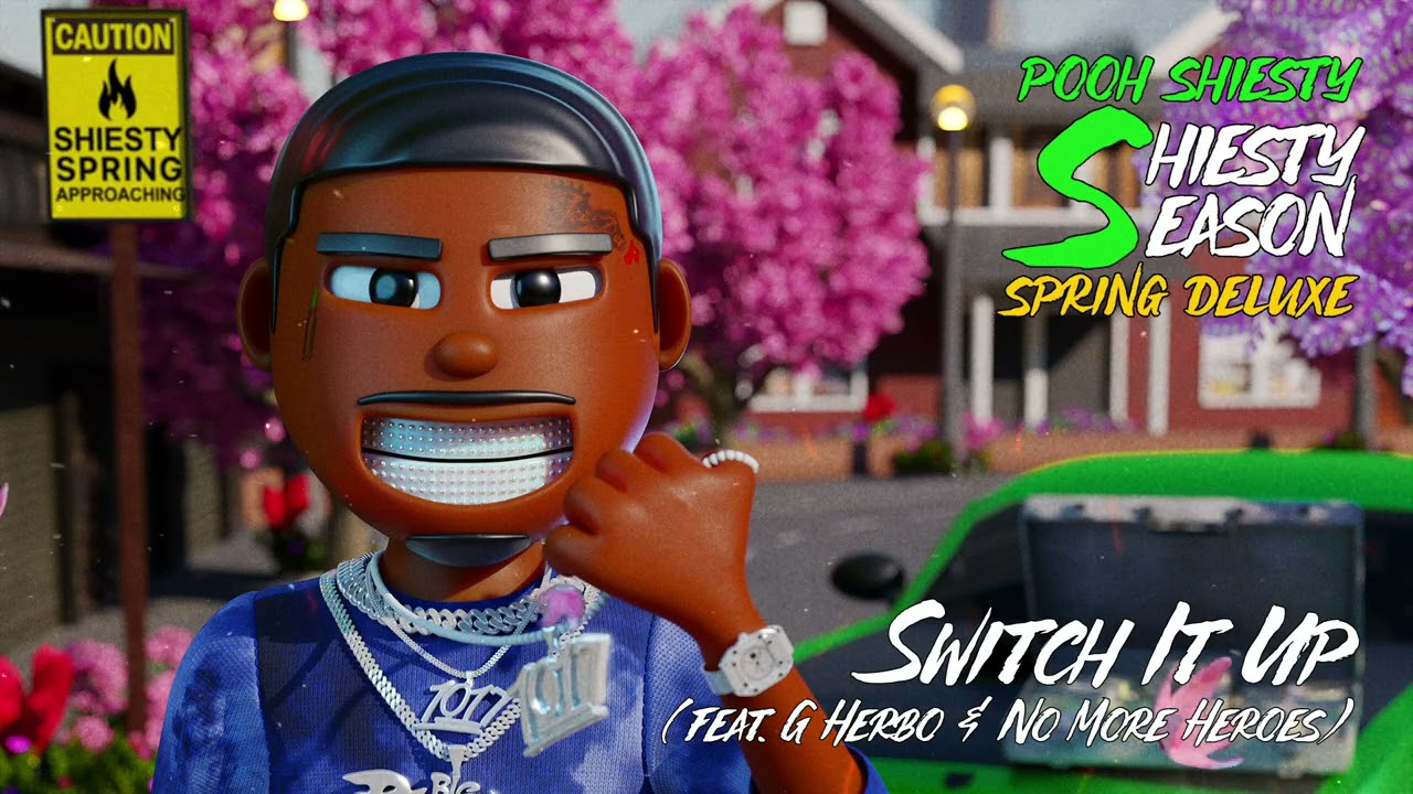 Download Pooh Shiesty - Switch It Up (feat. G Herbo & No More Heroes) [Official Audio]