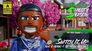 Pooh Shiesty - Switch It Up (feat. G Herbo & No More Heroes) [Official Audio]