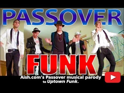 "Michael HarPaz - ""Pesach Funk""/ Passover Funk Uptown Funk PARODY for AISH.COM"